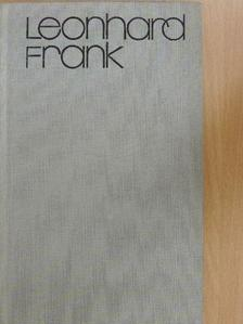 Leonhard Frank - Links wo das Herz ist [antikvár]