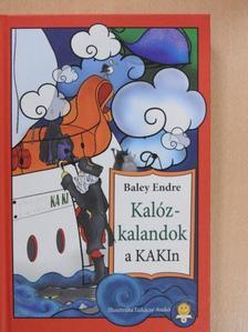 Baley Endre - Kalózkalandok a KAKIn [antikvár]