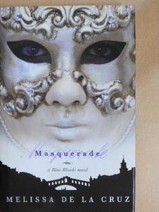 Melissa de la Cruz - Masquerade [antikvár]