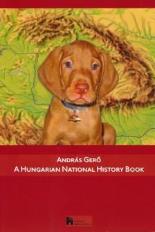 Gerő András - A Hungarian National History Book [eKönyv: epub, mobi]