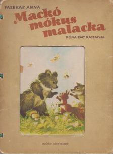Fazekas Anna - Mackó, mókus, malacka [antikvár]