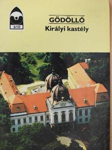 Varga Kálmán - Gödöllő - Királyi kastély [antikvár]