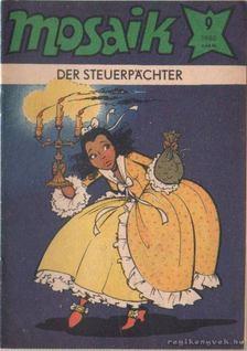 Der steuerpachter - Mosaik 1980/9 [antikvár]