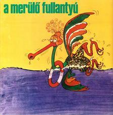 Hornyik Miklós - A merülő fullantyú [antikvár]