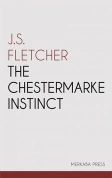 Fletcher J.S. - The Chestermarke Instinct [eKönyv: epub, mobi]