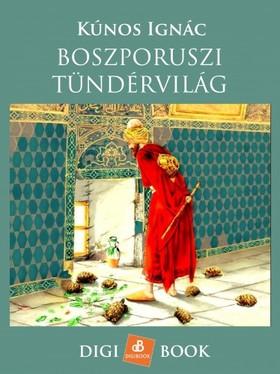 Kúnos Ignác - Boszporuszi tündérmesék [eKönyv: epub, mobi]