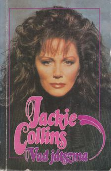 Jackie Collins - Vad játszma [antikvár]