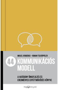Mikael Krogerus; Roman Tchäppeler - 44 kommunikációs modell