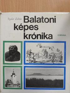 Szalai Zoltán - Balatoni képes krónika [antikvár]