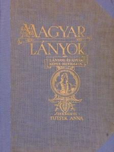 Altay Margit - Magyar Lányok 1934. október 1.- 1935. szeptember 22. [antikvár]
