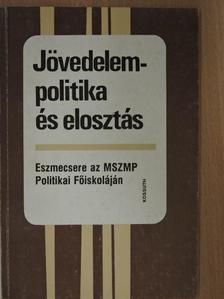 Békesi László - Jövedelempolitika és elosztás [antikvár]