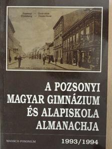 Agárdy Zsuzsa - A Pozsonyi Magyar Gimnázium és Alapiskola almanachja 1993/1994. [antikvár]