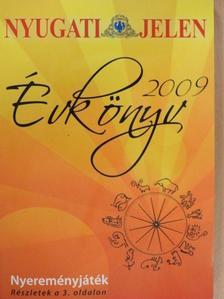 Balázs Katalin - Nyugati Jelen Évkönyv 2009. [antikvár]