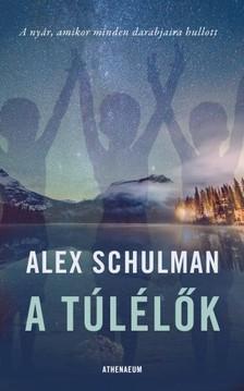 Alex Schulman - A túlélők [eKönyv: epub, mobi]