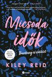 Kiley Reid - Micsoda idők [eKönyv: epub, mobi]