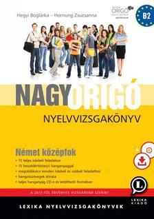 LX-0054-3 - Nagy Origó nyelvvizsgakönyv - Német középfok -Harmadik kiadás
