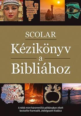 Pat Alexander - David Alexander - SCOLAR Kézikönyv a Bibliához