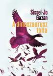 Sissel- Jo Gazan - A dinoszaurusz tolla