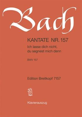 J. S. Bach - KANTATE NR. 157 - ICH LASSE DICH NICHT, DU SEGNEST MICH DENN - BWV 157 - KLAVIERAUSZUG