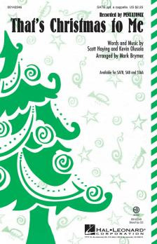 THAT'S CHRISTMAS TO ME SATB OPT. A CAPPELLA
