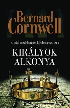 Bernard Cornwell - Királyok alkonya [eKönyv: epub, mobi]