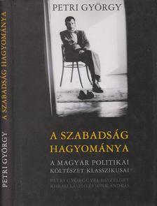 Petri György - A szabadság hagyománya [antikvár]
