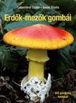 Locsmándi Csaba, Vasas Gizella - Erdők-mezők gombái - Javított utánnyomás