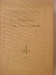 Móricz Zsigmond - Az úr a tornácon [antikvár]