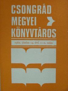 Bali Péterné - Csongrád megyei könyvtáros 1982/1-4. [antikvár]