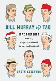 Gavin Edwards - Bill Murray és a TAO [eKönyv: epub, mobi]