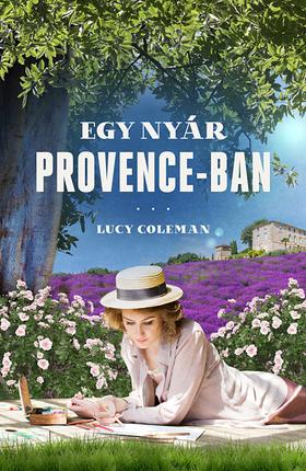 Lucy Coleman - Egy nyár Provence-ban [eKönyv: epub, mobi]