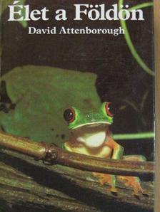 David Attenborough - Élet a Földön [antikvár]