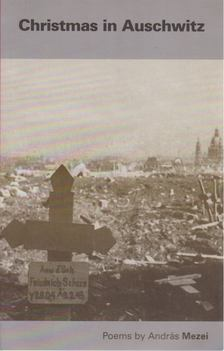 Mezei András - Christmas in Auschwitz [antikvár]