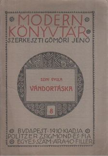 Szini Gyula - Vándortáska [antikvár]