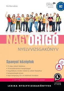 LX-0068-1 - Nagy Origó nyelvvizsgakönyv - Spanyol középfok