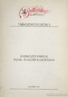 Arday Lajos - Jobbközép pártok Észak- és Közép-Európában [antikvár]