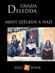 Grazia Deledda - Mint szélben a nád [eKönyv: epub, mobi]