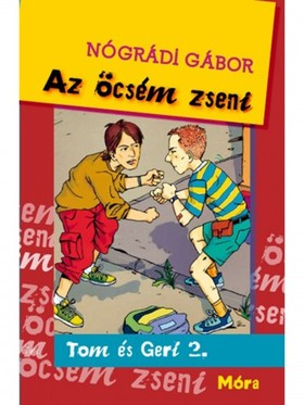 NÓGRÁDI GÁBOR - Az öcsém zseni. Tom és Geri 2.
