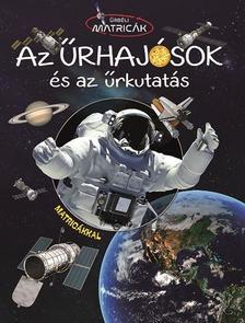 Űrbéli matricák - Űrhajósok és az űrkutatás