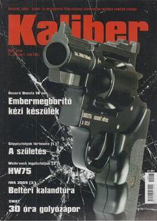 Kalmár Zoltán - Kaliber 2009. július [antikvár]