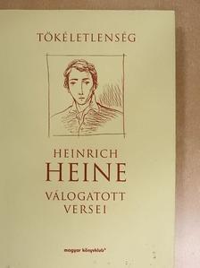 Heinrich Heine - Tökéletlenség [antikvár]