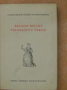 Balassi Bálint - Balassi Bálint válogatott versei [antikvár]