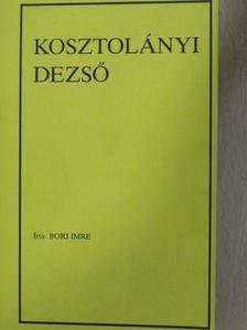Bori Imre - Kosztolányi Dezső [antikvár]