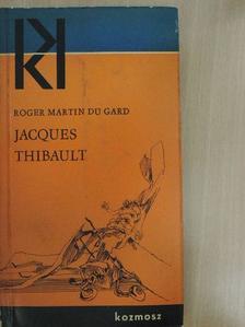 Roger Martin du Gard - Jacques Thibault [antikvár]