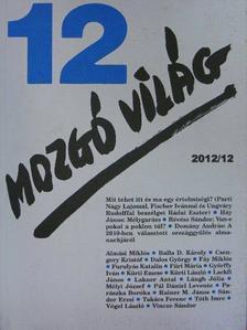 Almási Miklós - Mozgó Világ 2012. december [antikvár]