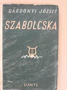 Gárdonyi József - Szabolcska [antikvár]