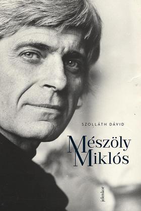 Szolláth Dávid - Mészöly Miklós
