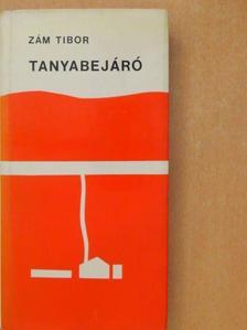 Zám Tibor - Tanyabejáró [antikvár]