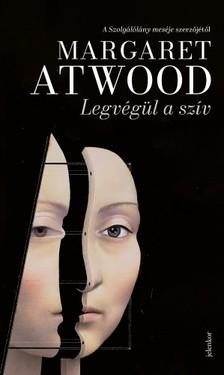 Margaret Atwood - Legvégül a szív [eKönyv: epub, mobi]