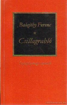 Balajthy Ferenc - Csillagrabló [antikvár]